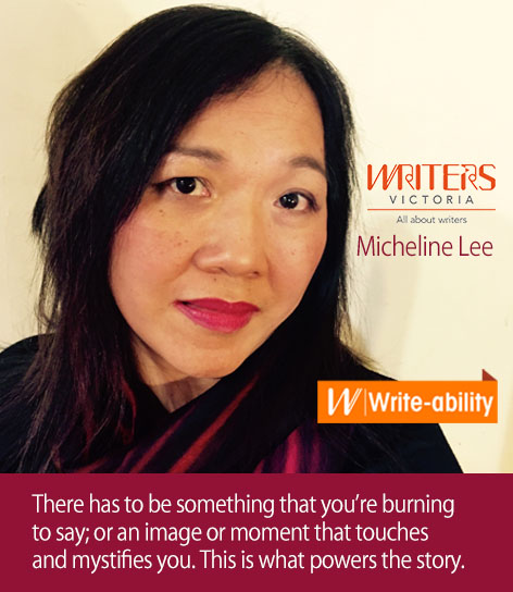 "A photo of Micheline Lee with the following text: ""There has to be something that you're burning to say; or an image or moment that touches and mystifies you. This is what powers the story."""
