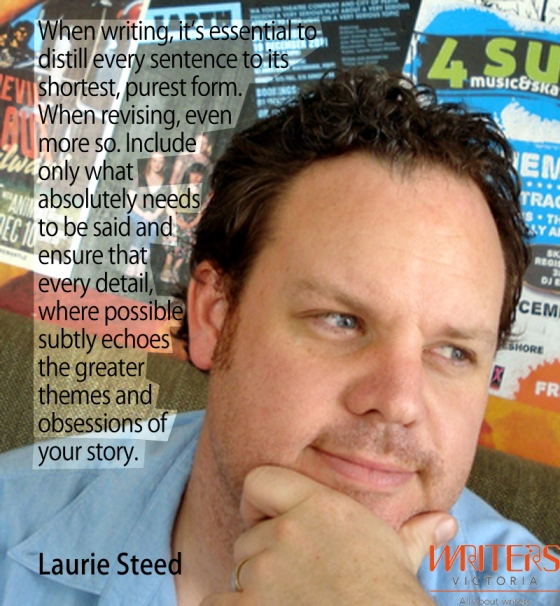 "Photograph of Laurie Steed with the following text: ""When writing, it's essential to distil every sentence to its shortest, purest form. When revising, even more so. Include only what absolutely needs to be said and ensure that every detail, where possible, subtly echoes the greater themes and obsessions of your story."""