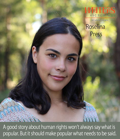 A portrait of Roselina Press with the phrase: A good story about human rights won't always say what is popular. But it should make popular what needs to be said