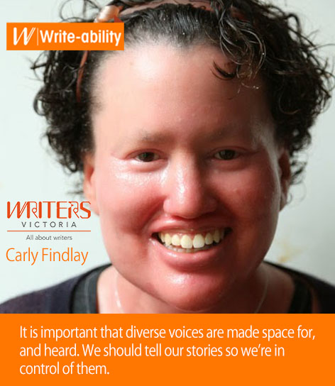 A photograph of Carly Findlay with the following text: It is important that diverse voices are made space for, and heard. We should tell our stories so we're in control of them.